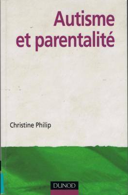 Christine Philip Autisme et parentalité