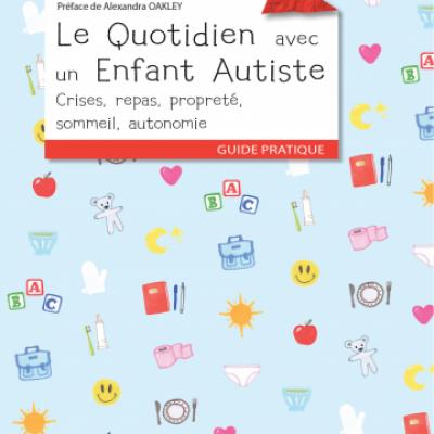 Le quotidien avec un enfant autiste