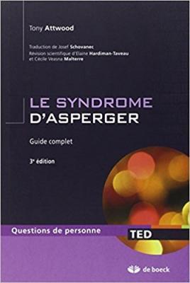 Le syndrome d asperger guide complet 2010